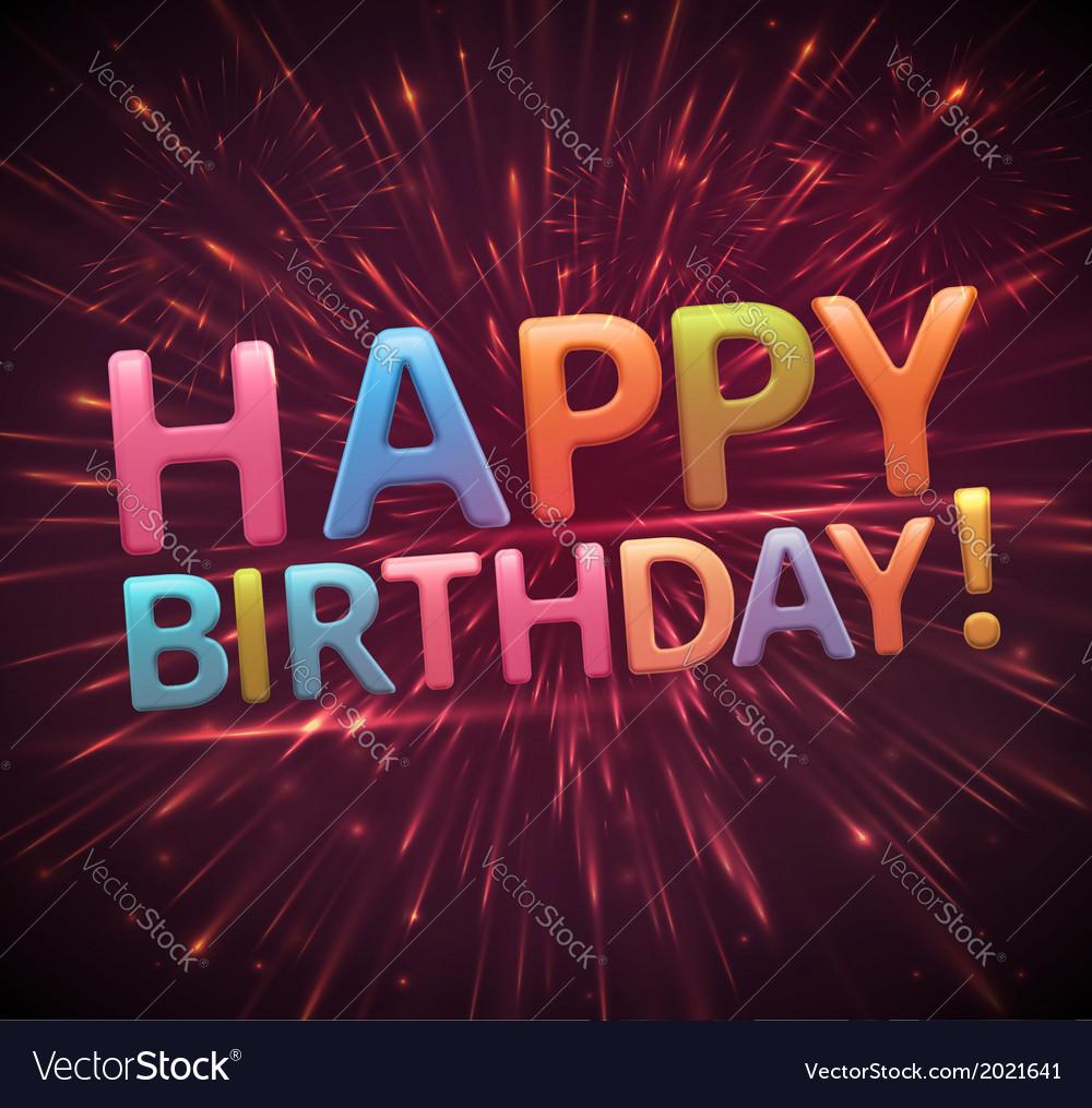 Happy birthday eps 10 vector image