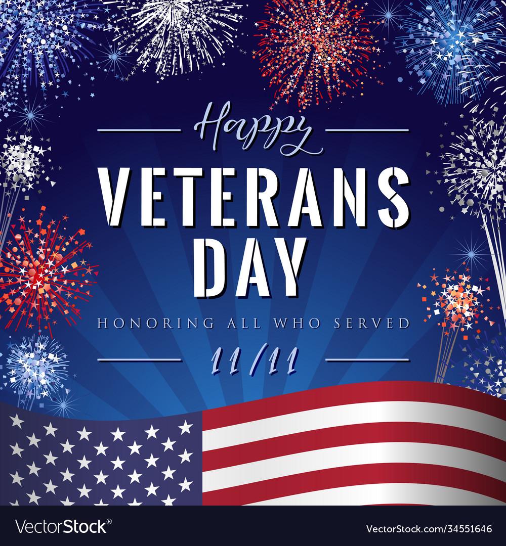Veterans day lettering fireworks
