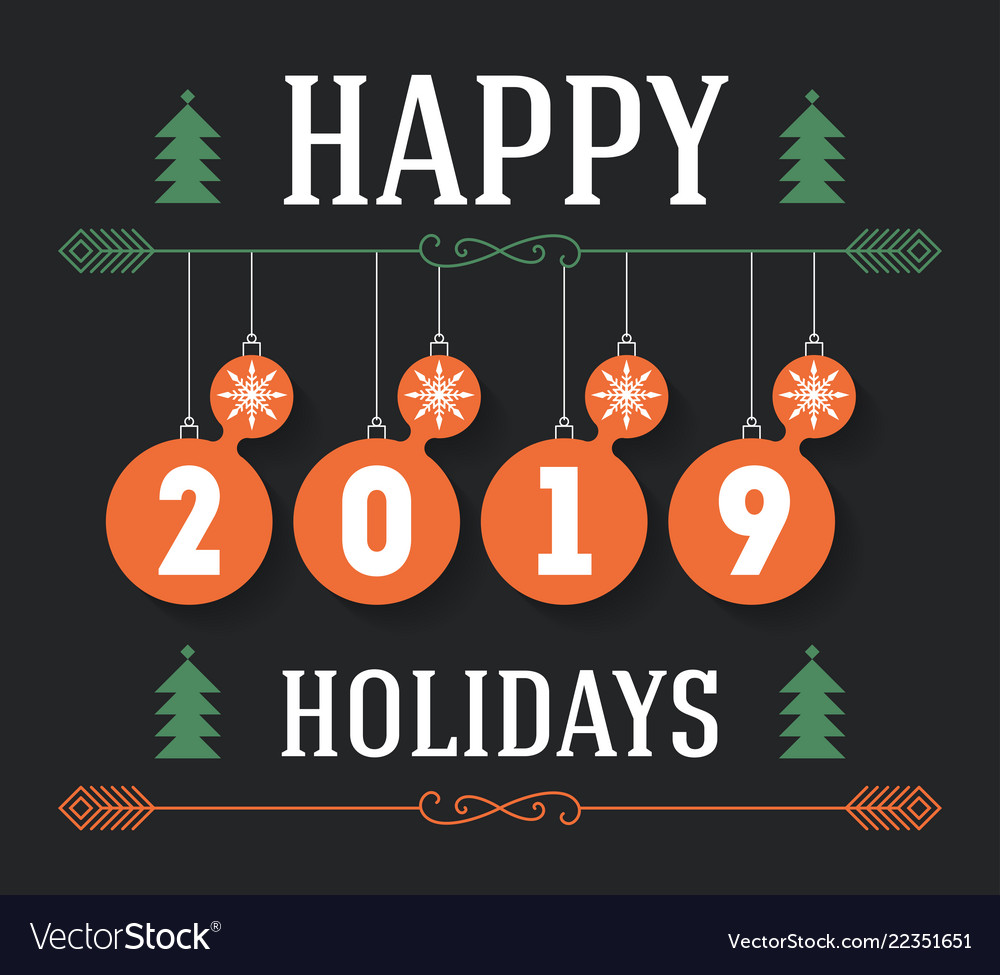 Happy Holidays 2019 Invitation Greeting Card Vector Image
