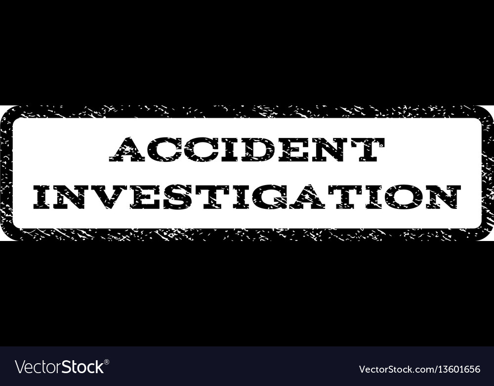 Accident investigation watermark stamp