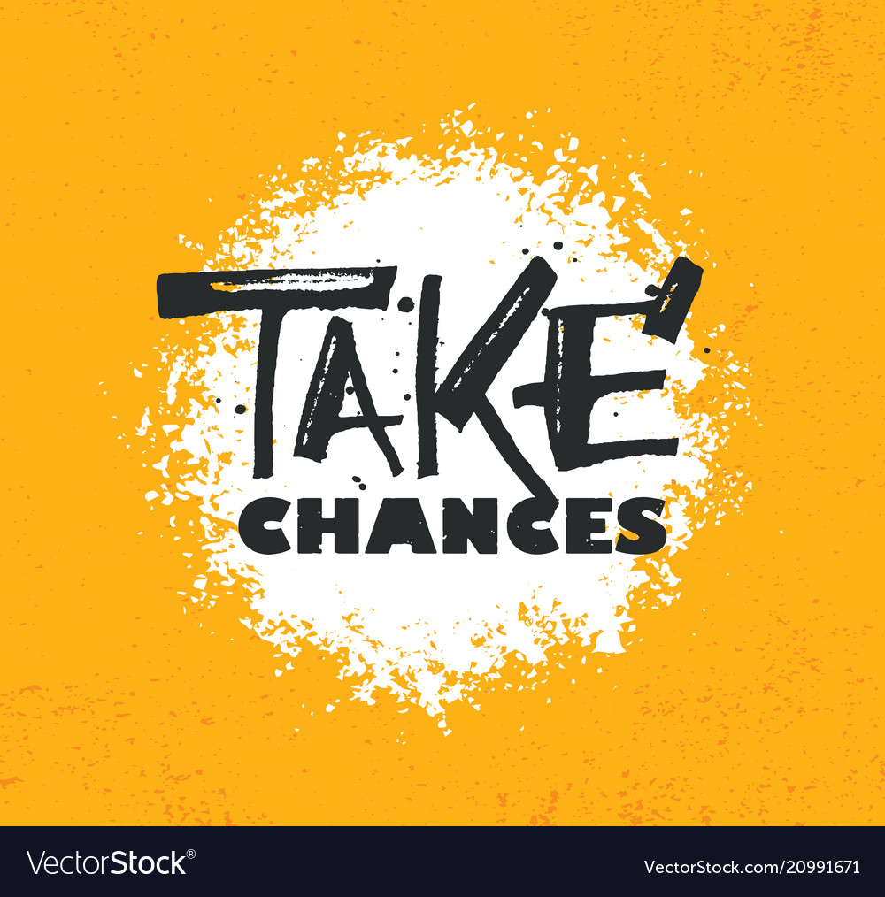 Take a chances gym motivational quote with grunge