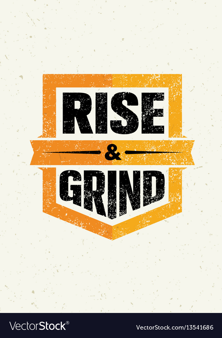 Rise and grind workout and fitness sport vector image