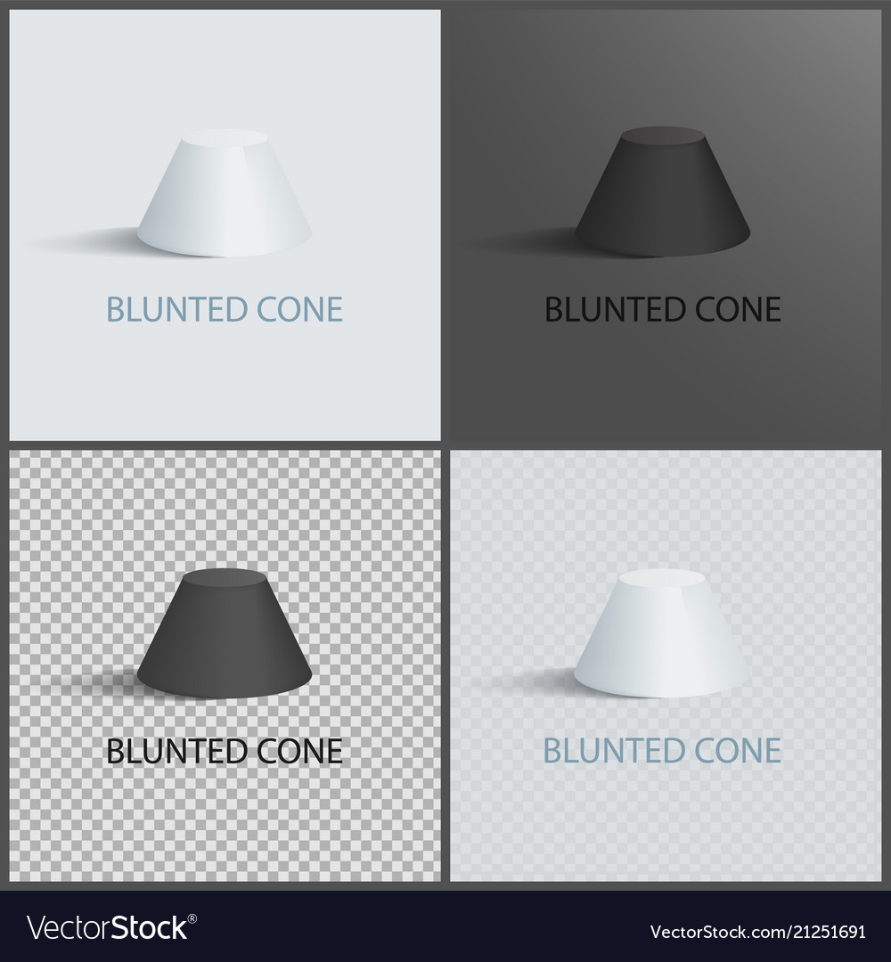 Blunted cone set on dark light and transparent