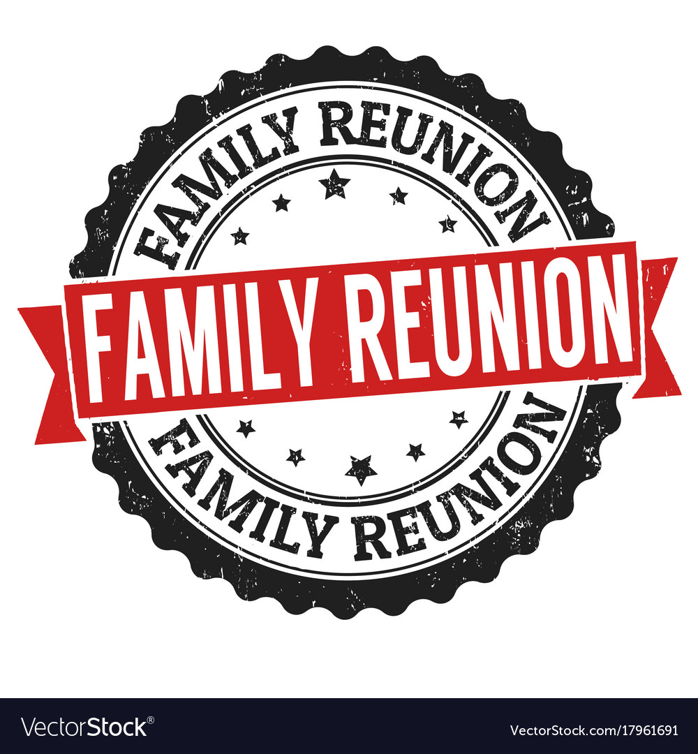 family reunion sign or stamp royalty free vector image