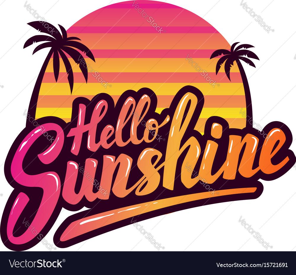 Hello sunshine hand drawn phrase design element
