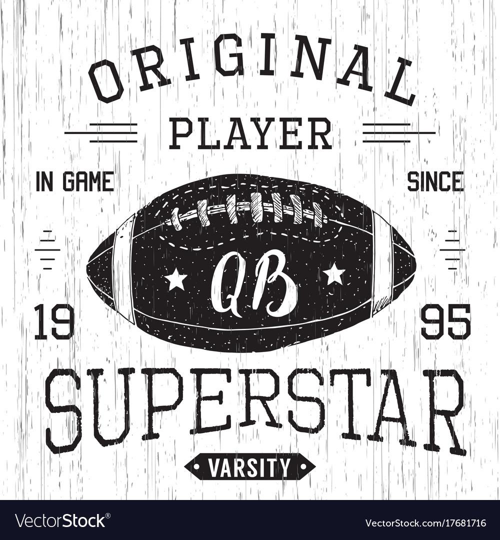 T-shirt design football quarterback superstar