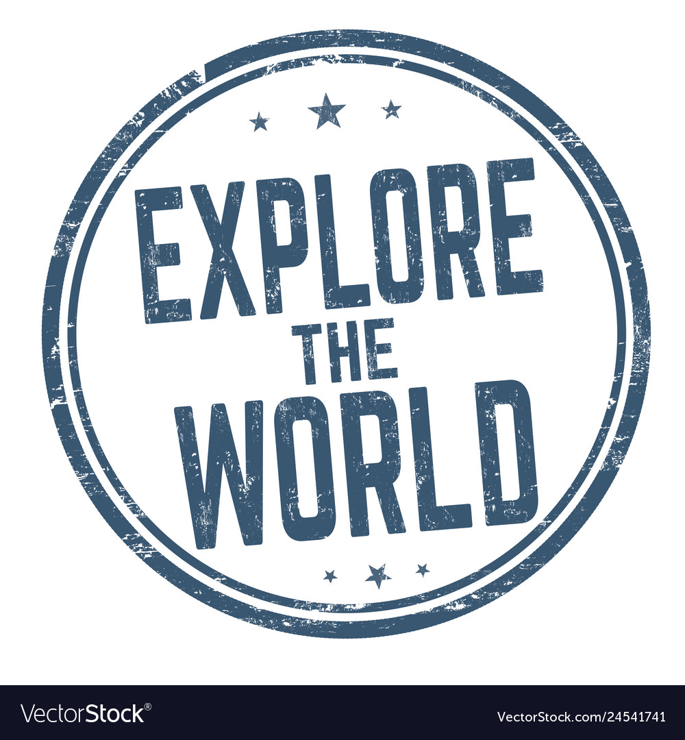 Explore the world sign or stamp