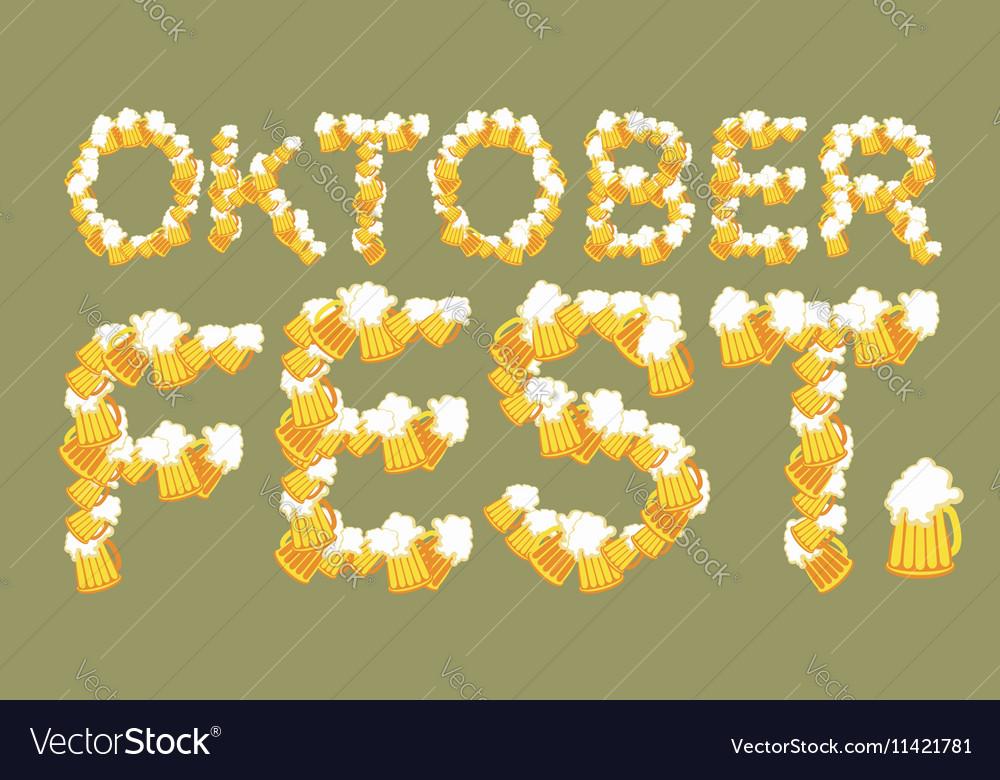 Oktoberfest typography of mug of beer Lettring of