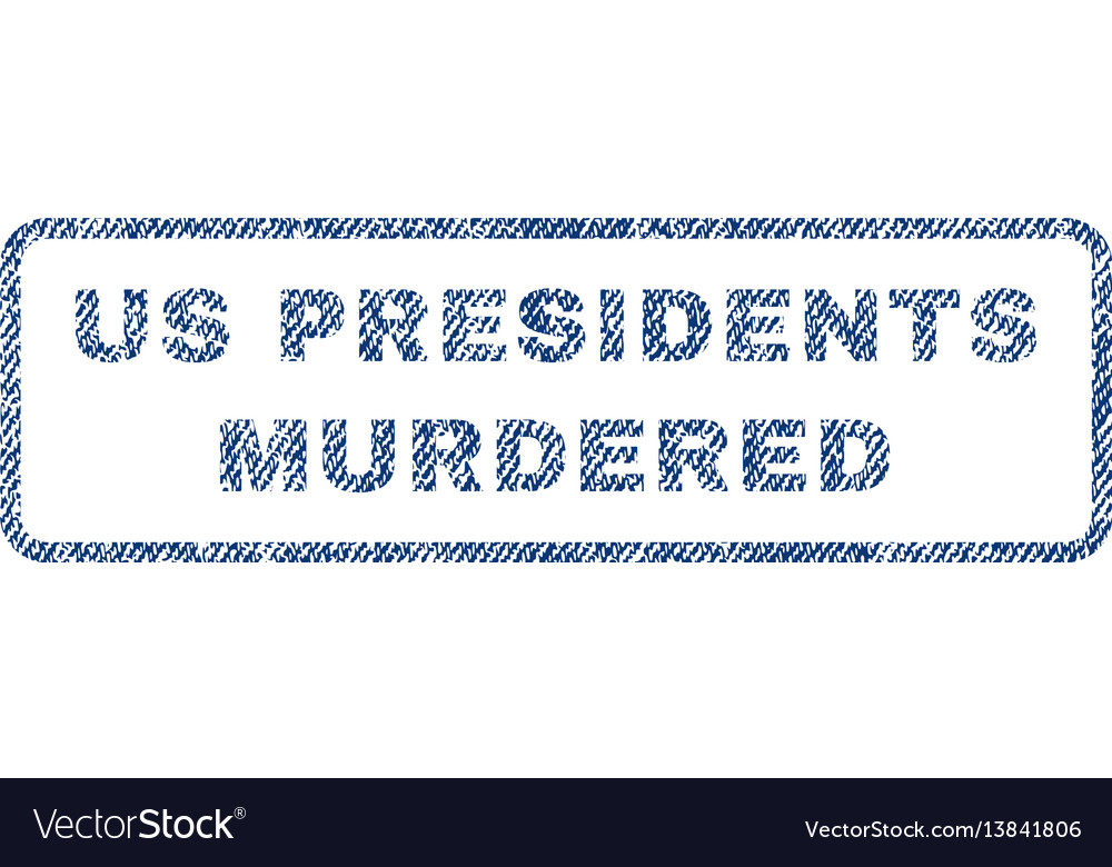 Us presidents murdered textile stamp