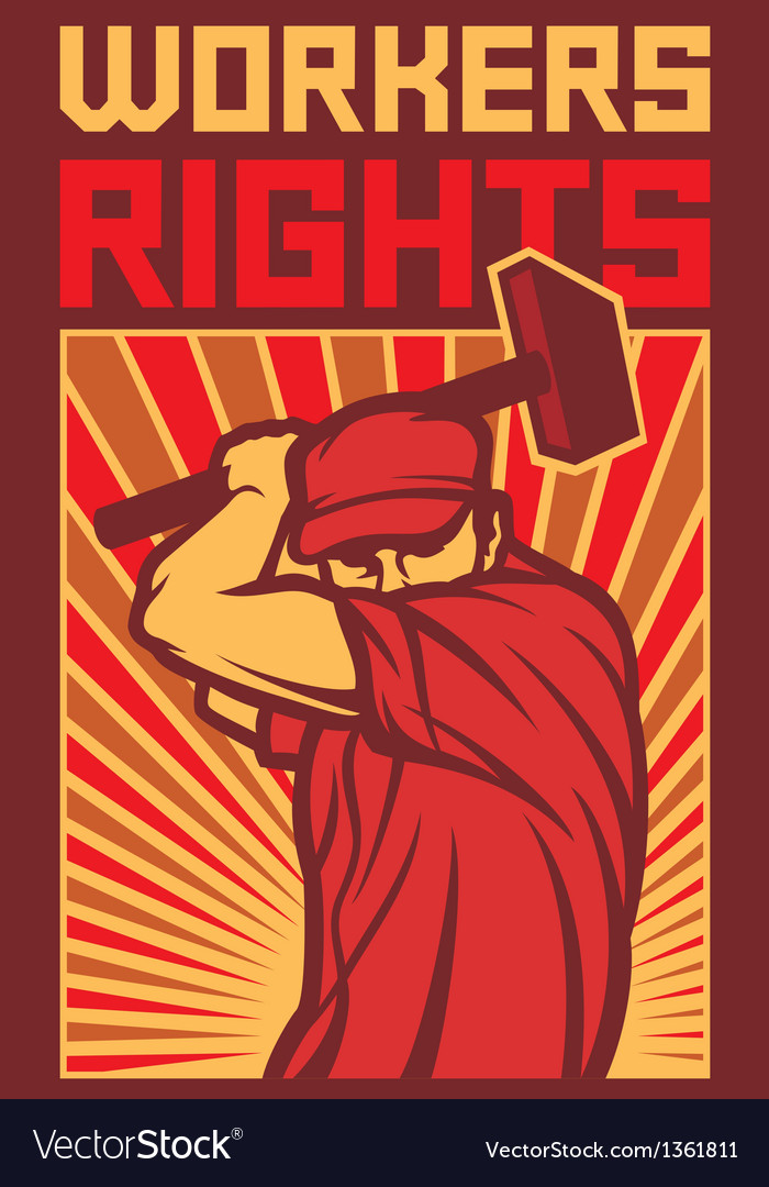 workers rights poster royalty free vector image