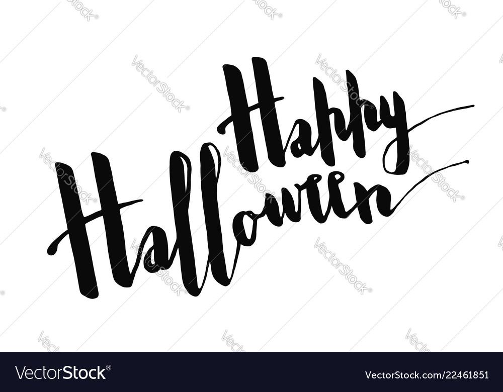 Happy hallowwen positive greeting phrase