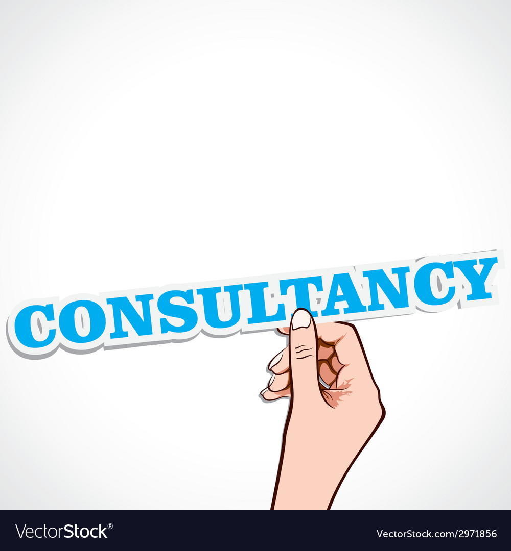 Consultancy word in hand vector image