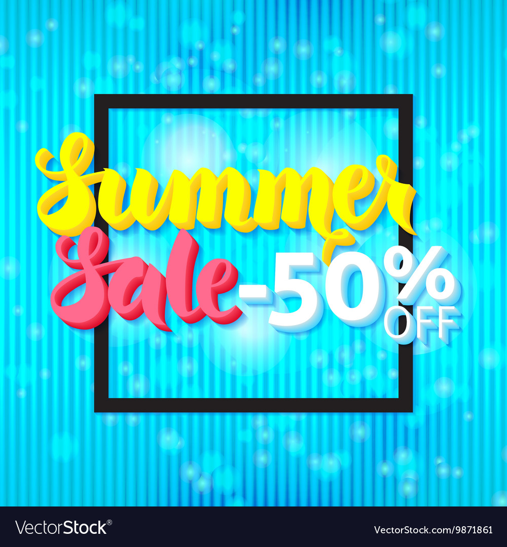 Summer Sale 50 Off Lettering over Blue Abstract