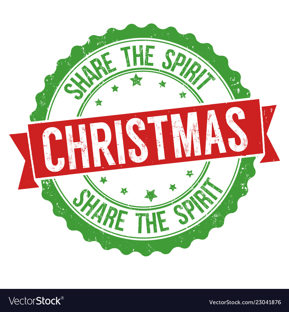 Christmas share the spirit sign or stamp