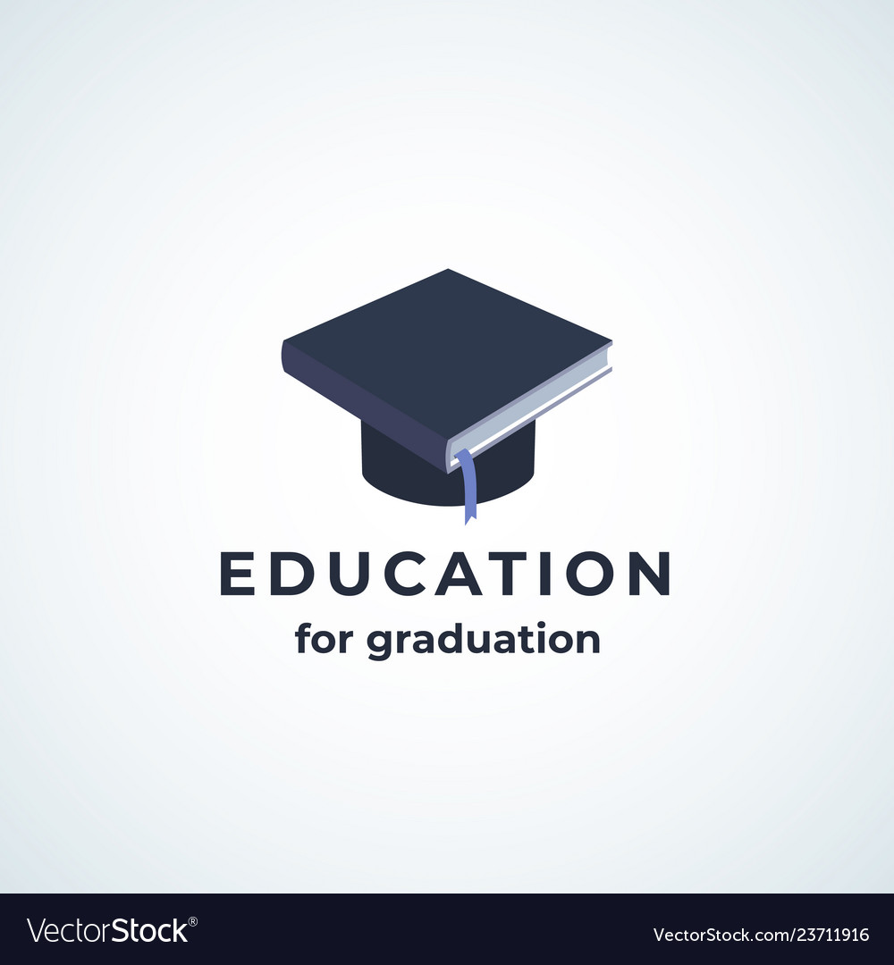 Education for graduation absrtract sign