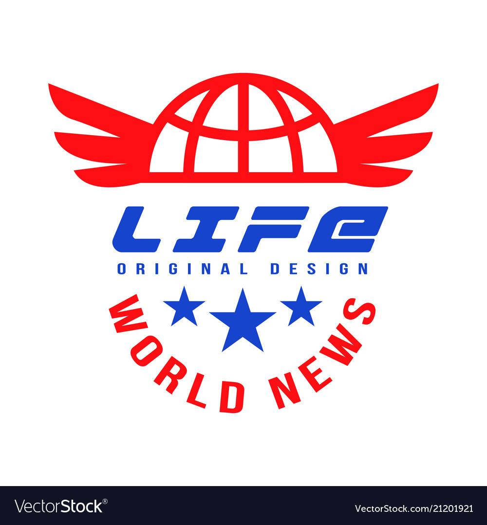 Life world news original design social mass media