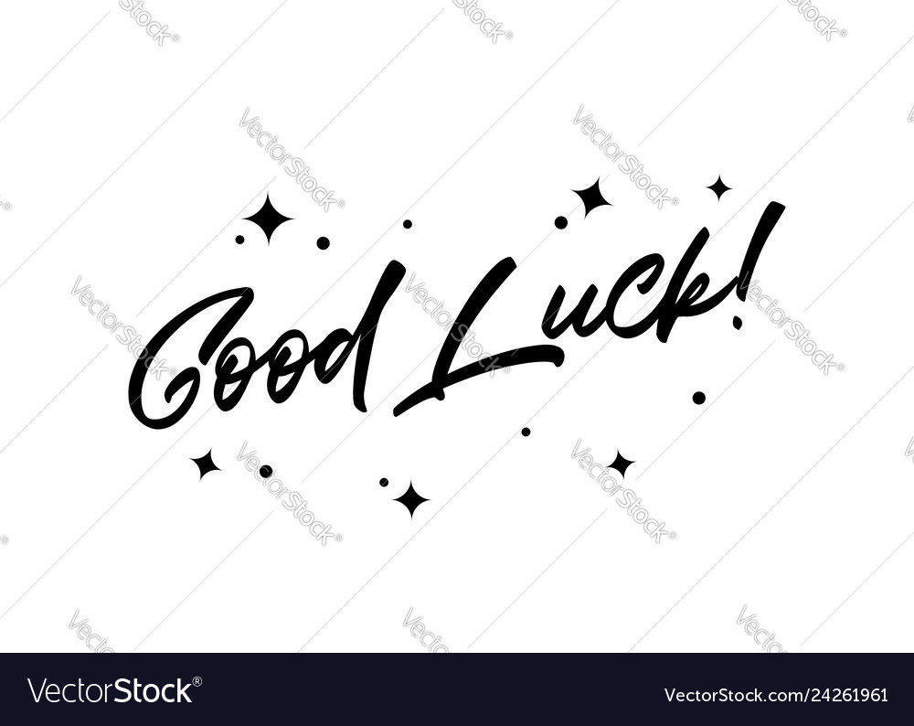 Good luck inspirational quote with magic stars