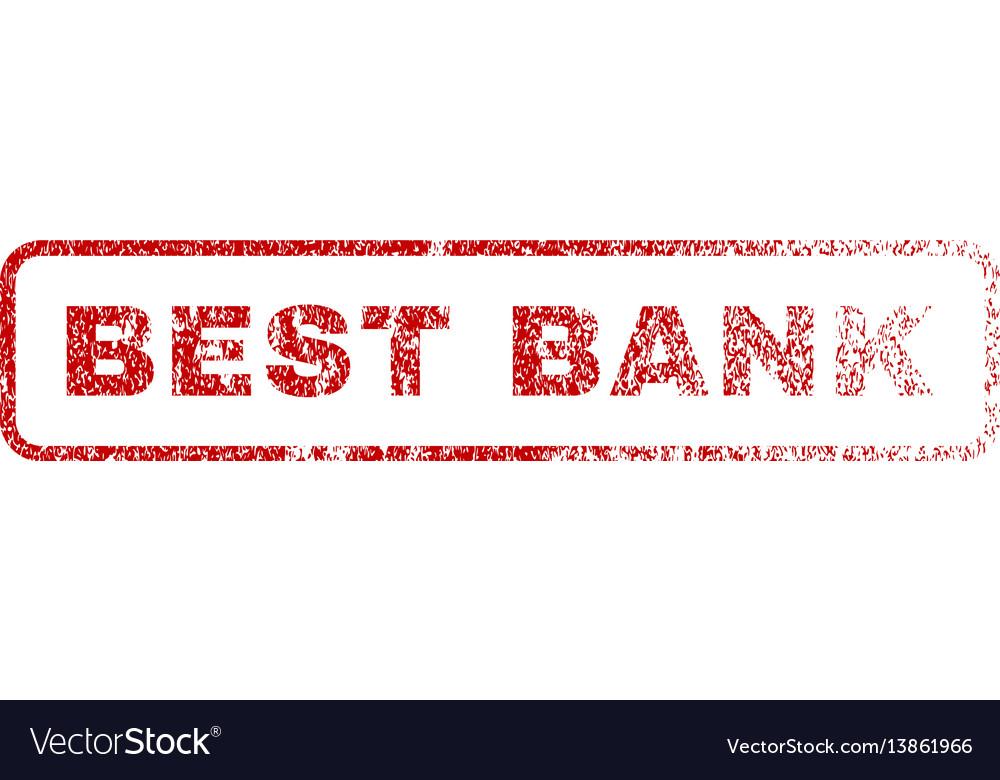 Best bank rubber stamp vector image