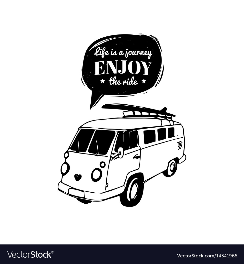 life is a journey enjoy the ride royalty free vector image VW Multivan life is a journey enjoy the ride vector image
