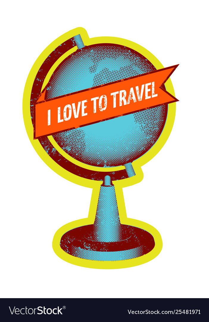 I love to travel retro grunge poster with globe