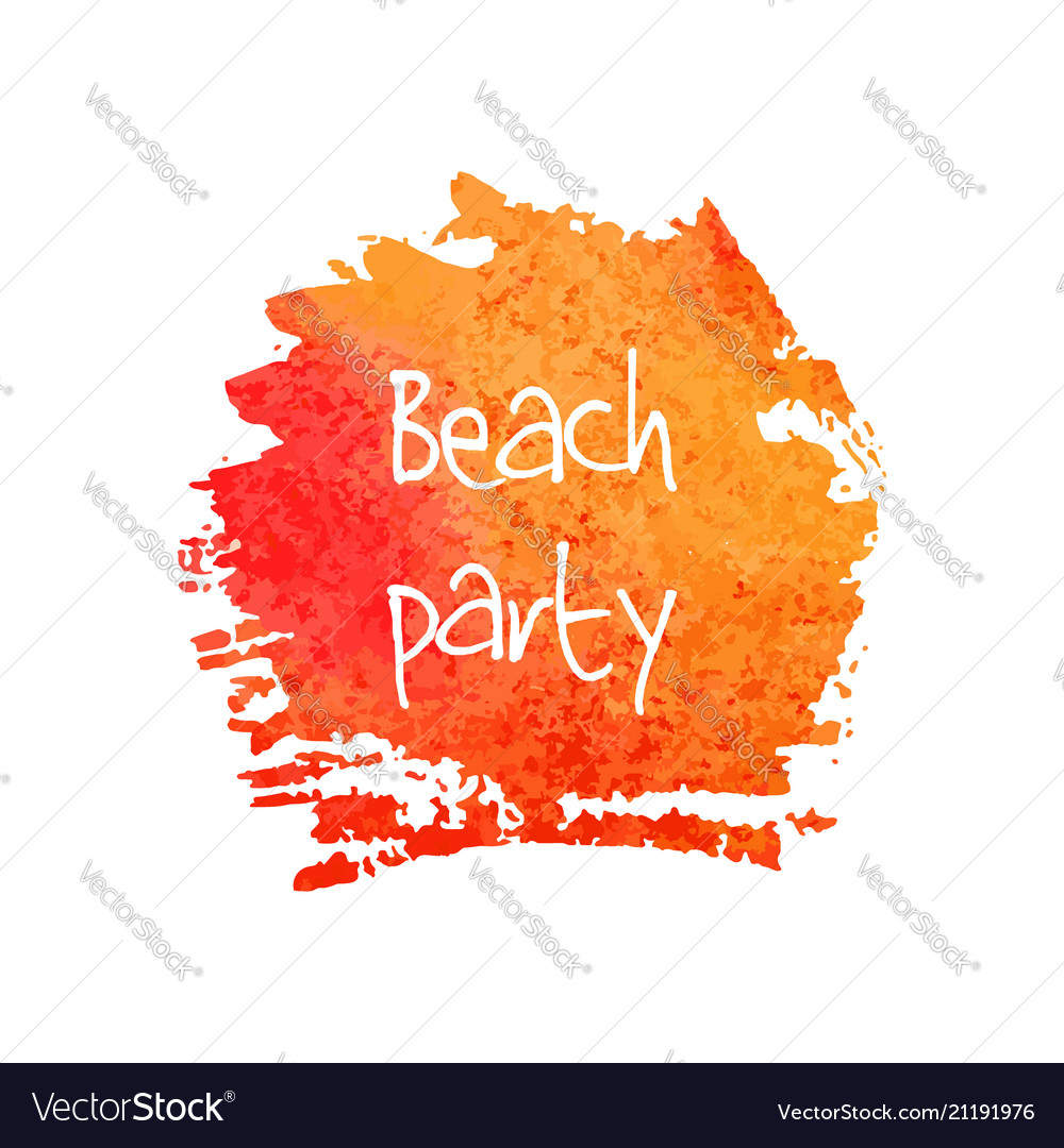 Beach party calligraphy orange ink watercolor