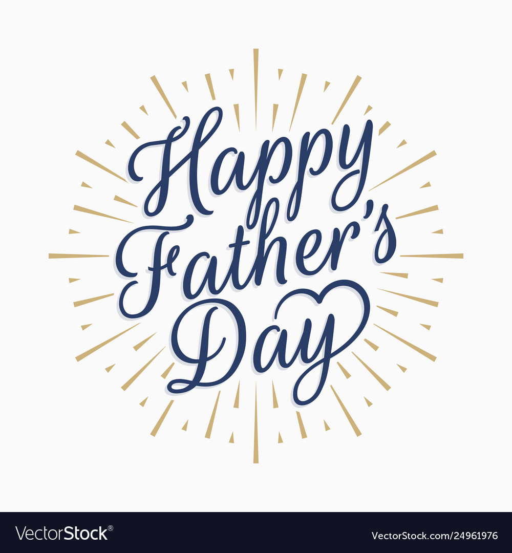 Happy fathers day vintage lettering gold abstract