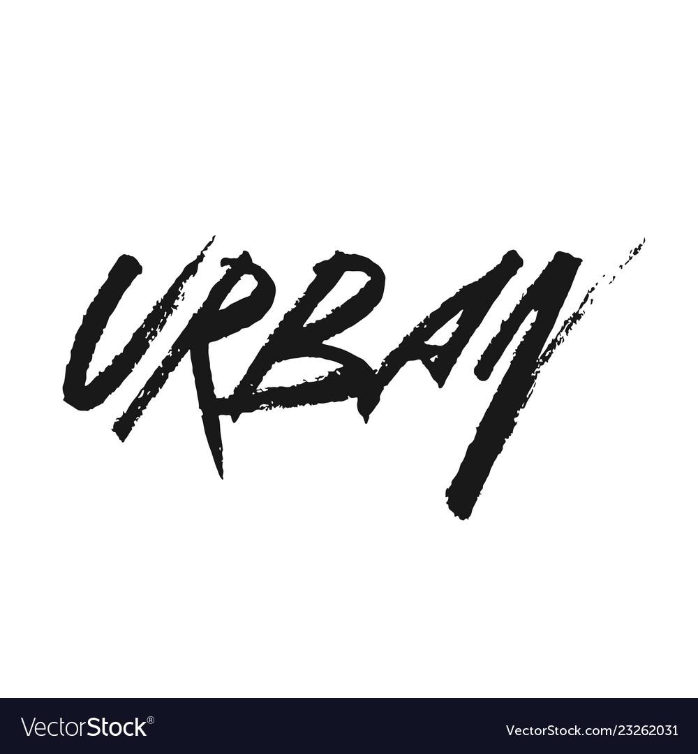 The inscription urban in dirty graffiti style