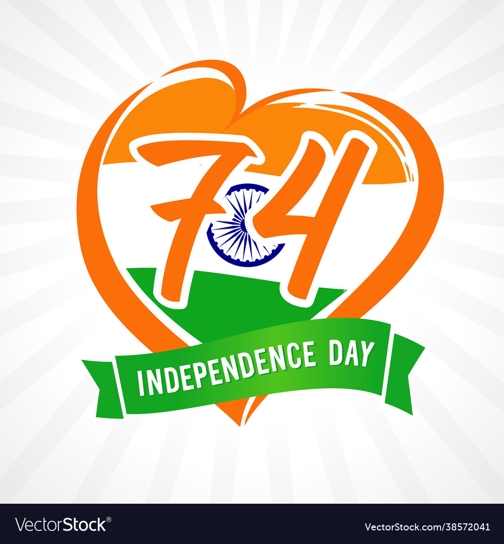 74 years anniversary independence day love india