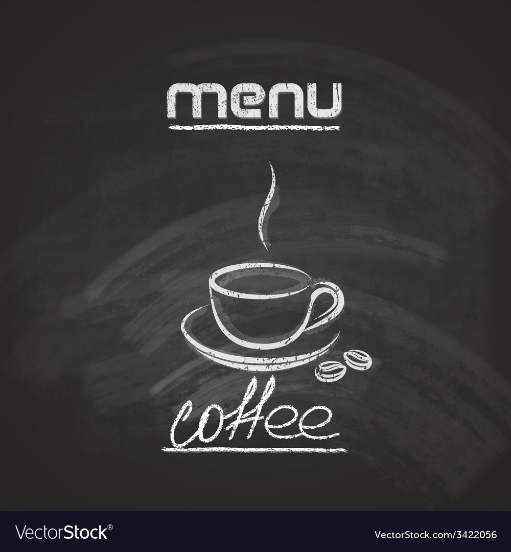 Vintage chalkboard menu design with a coffee cup