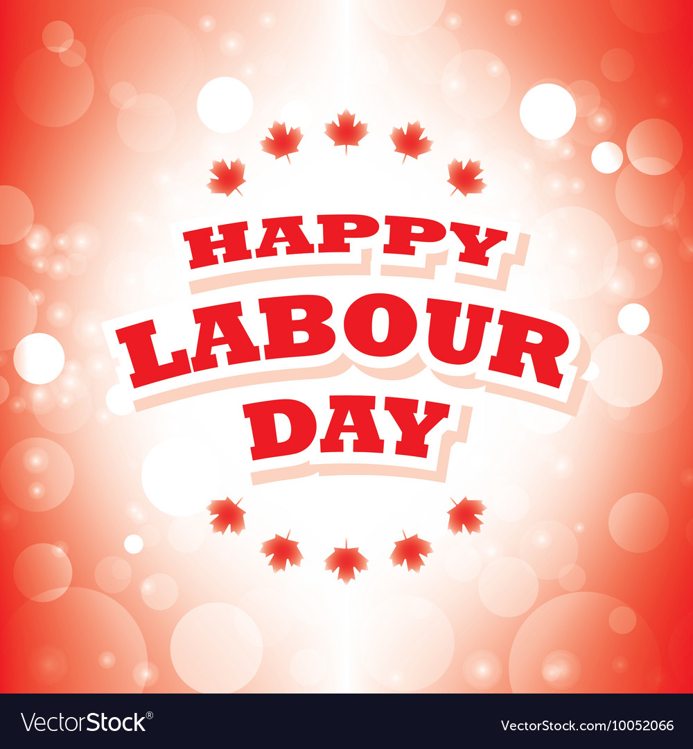 Happy Labour Day Canada Greeting Card Royalty Free Vector