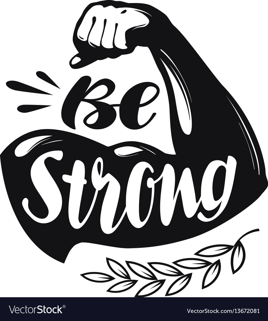 Be strong lettering sport gym fitness label