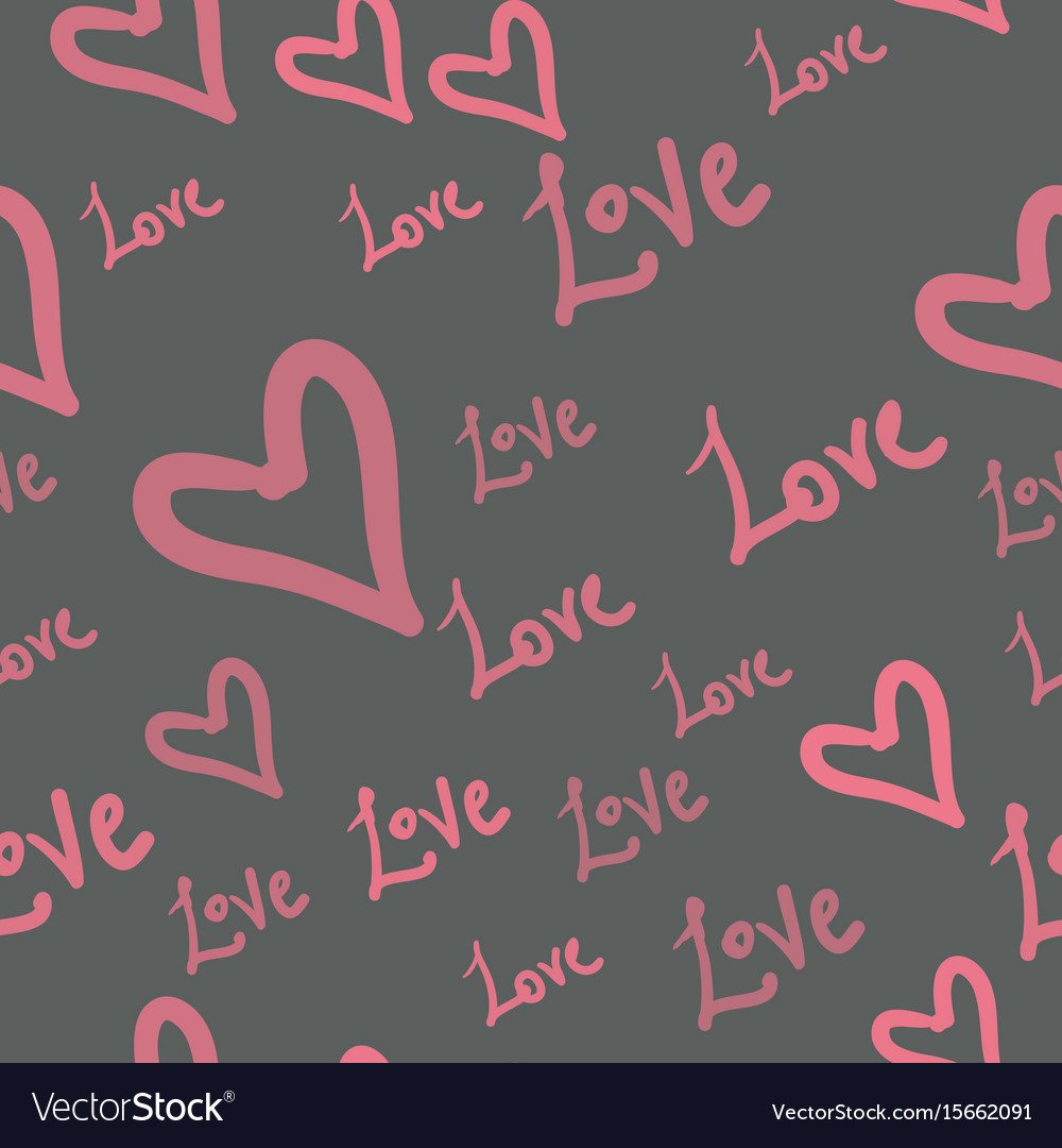 Pattern seamless with heart shapes and words love