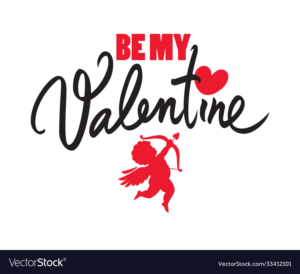 Be my valentine text with red heart and cupid