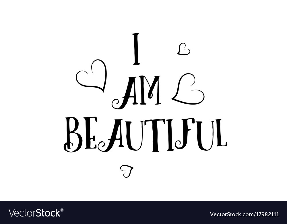 I Am Beautiful Love Quote Logo Greeting Card Vector Image