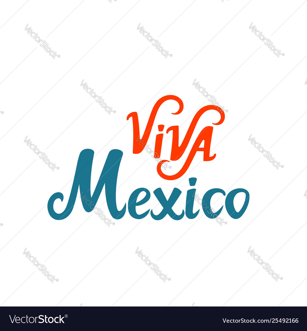 Viva mexico hand lettering used for greeting card
