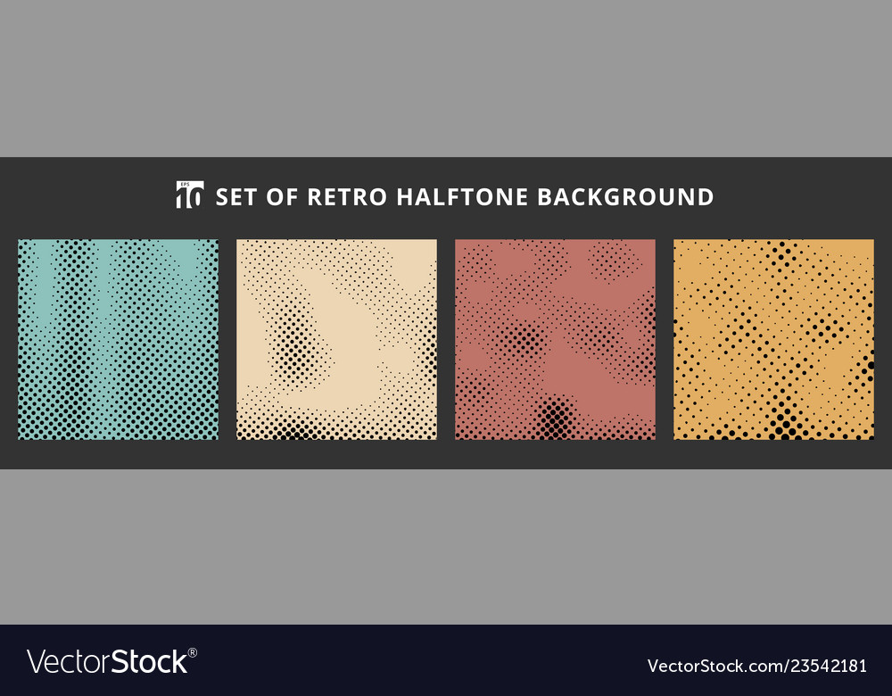 Set halftone retro backgrounds abstract dotted