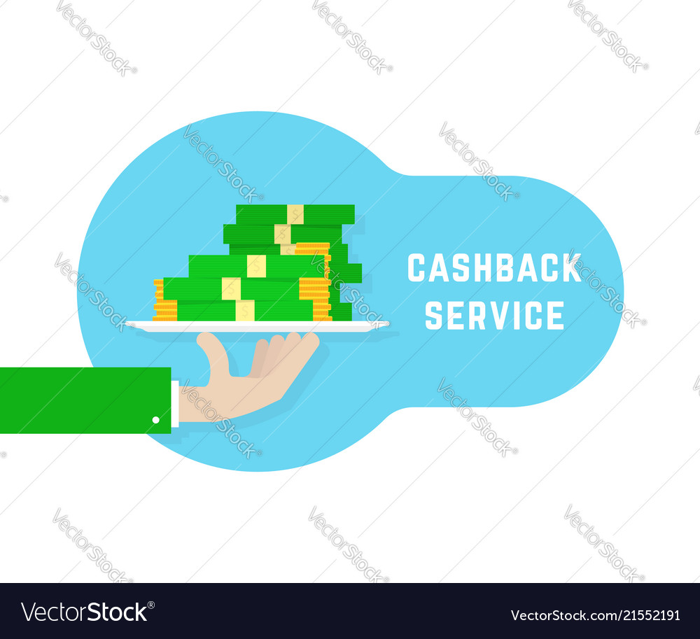 Cashback service like hand with money