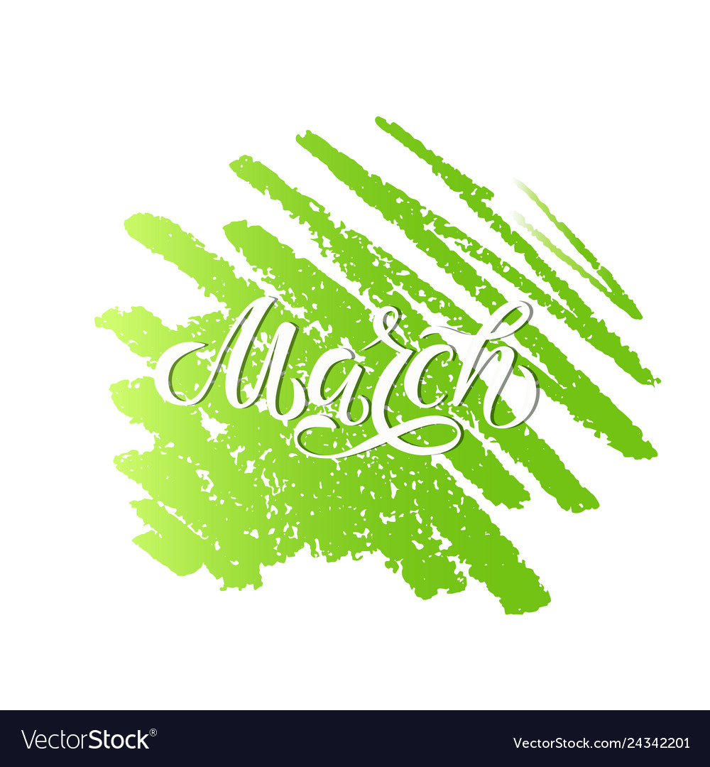Spring month hand lettering march month