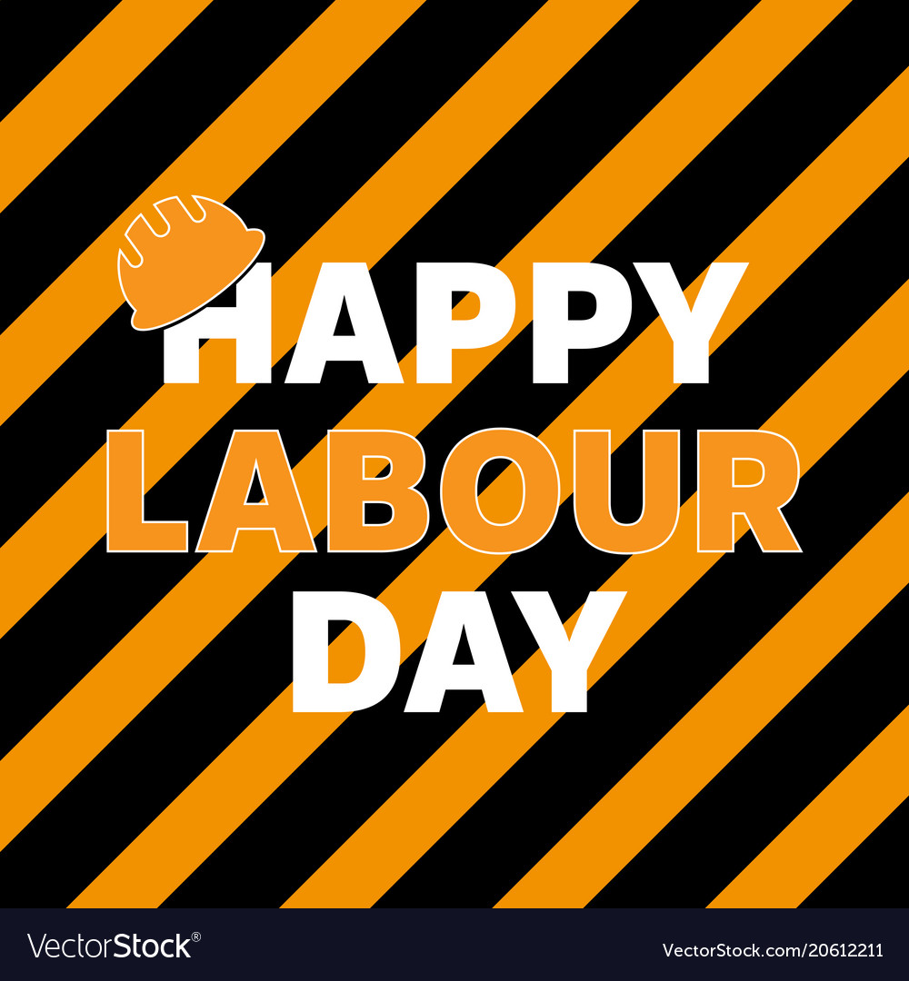 Happy labour day greeting card poster royalty free vector happy labour day greeting card poster vector image m4hsunfo