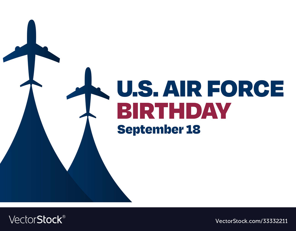 Us air force birthday september 18 holiday
