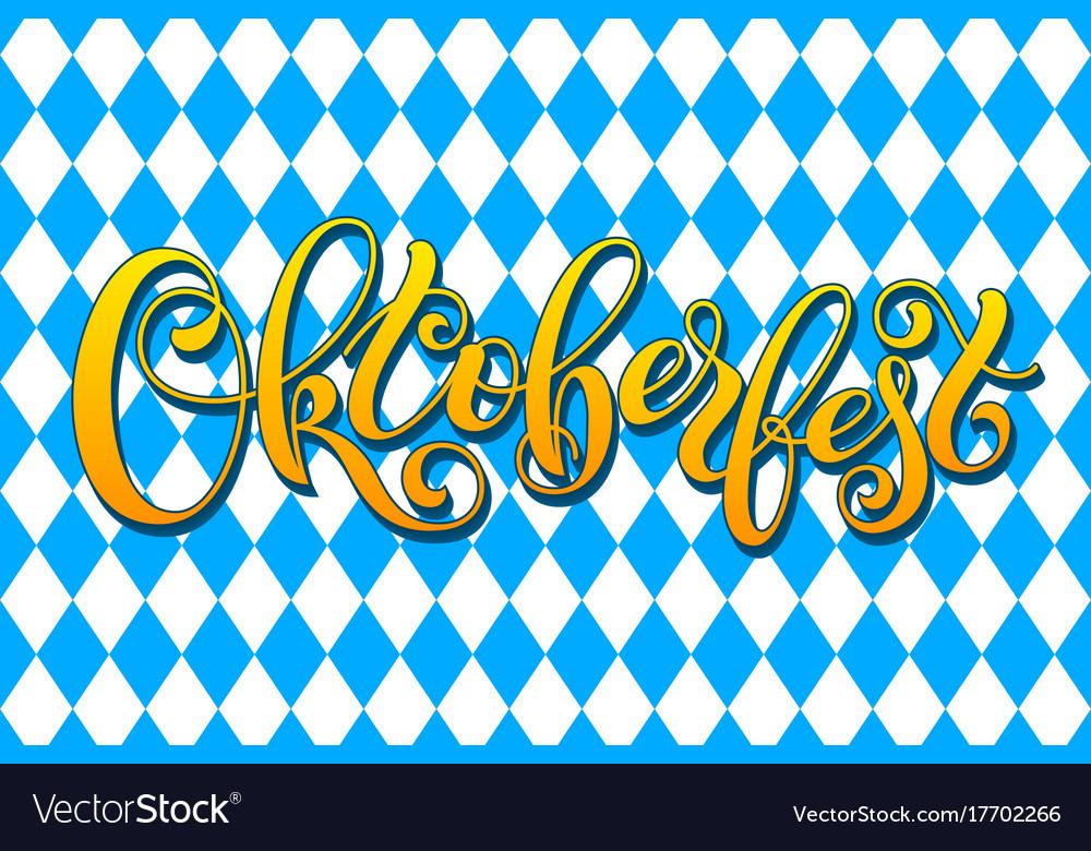 Oktoberfest letterin on traditional bavarian