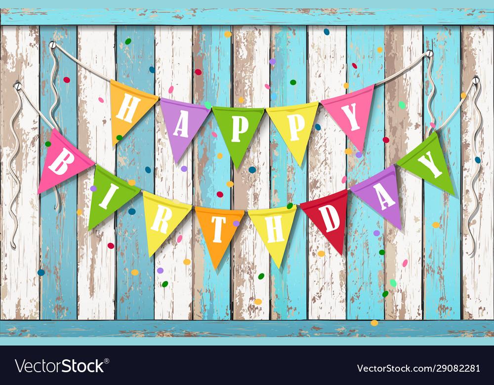 Happy birthday wooden background