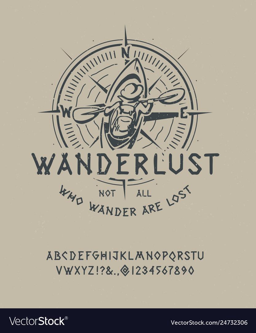 Vintage font wanderlust