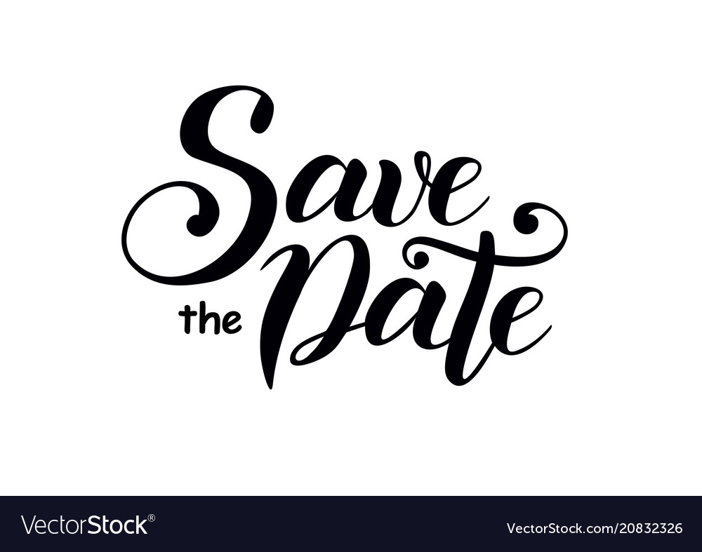 calligraphy lettering of save the date in black vector image