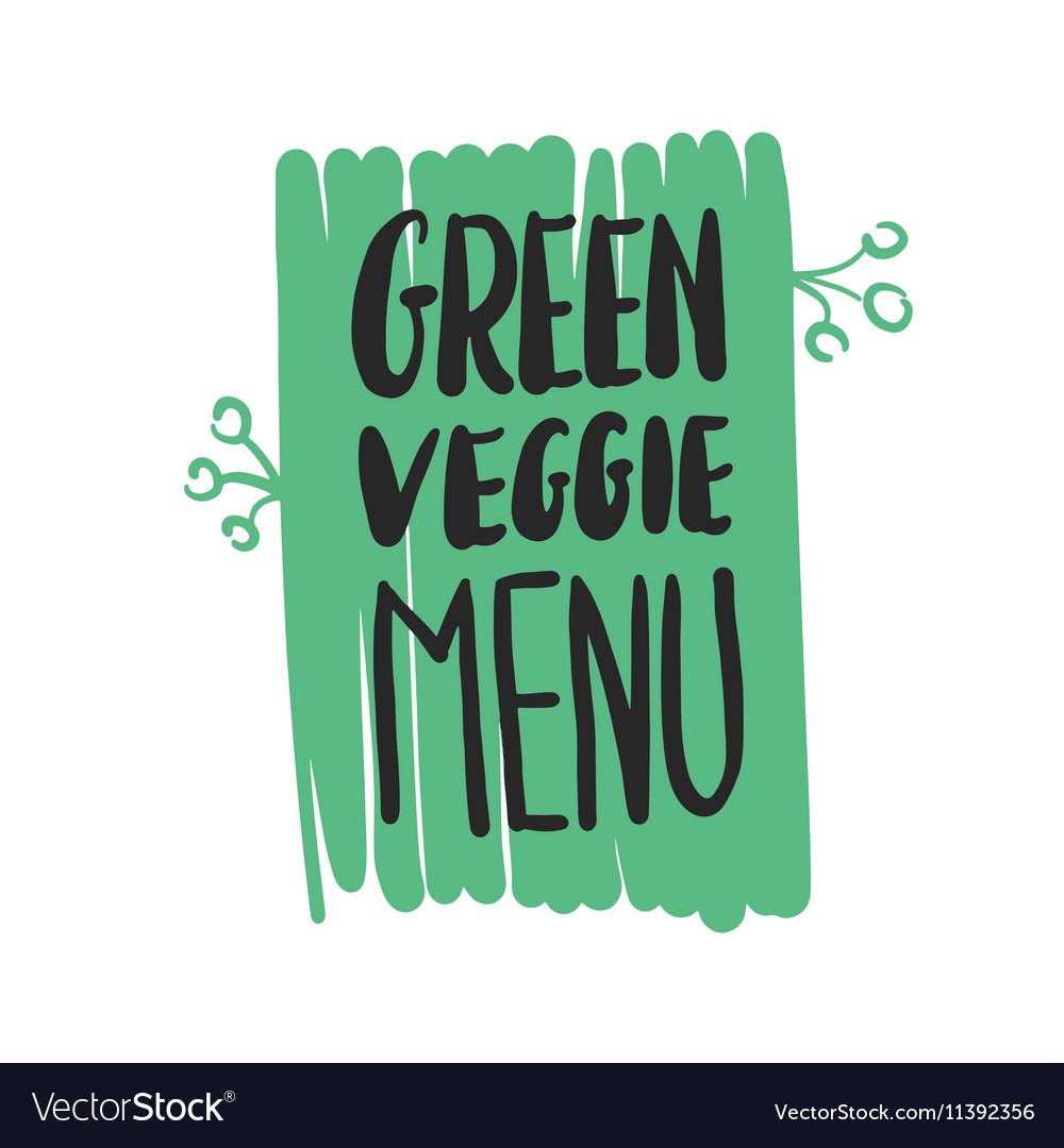 Green veggie menu hand written inscription