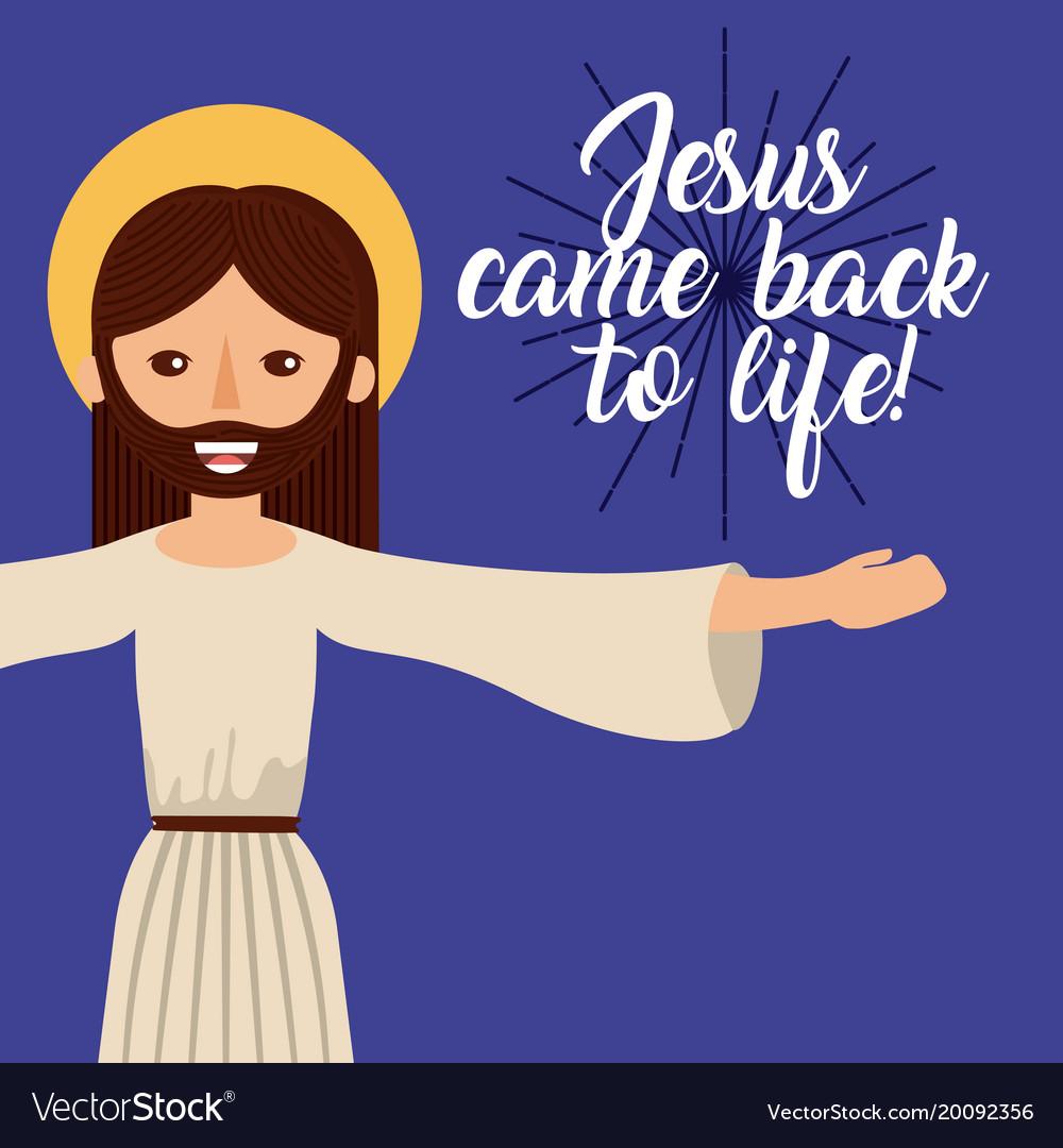 Jesus come back to life catholic image