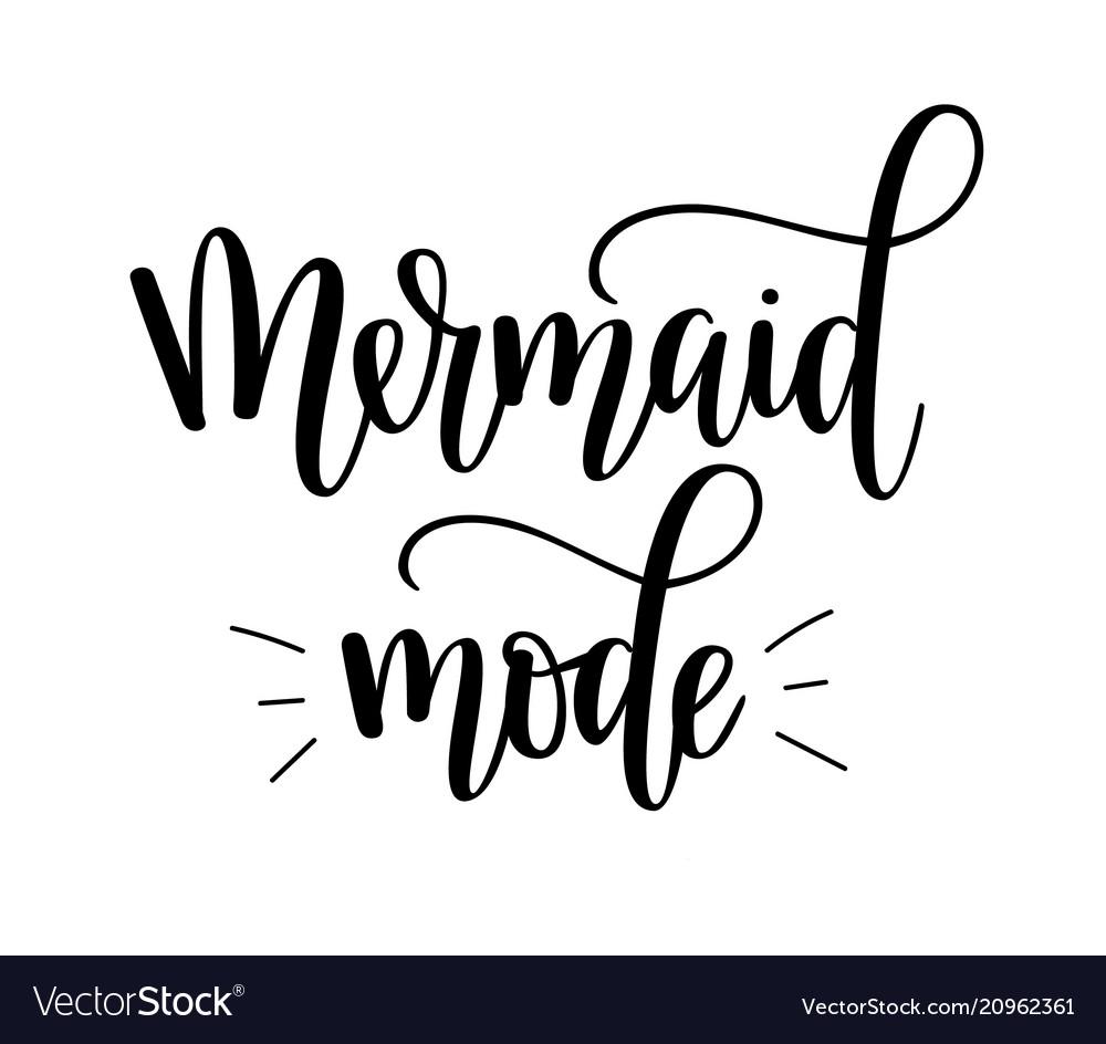 Mermaid mode lettering