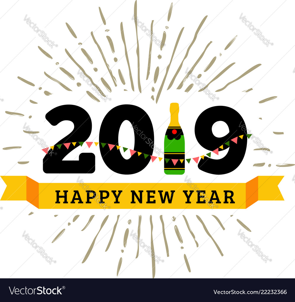 Congratulations to the happy new 2019 year with a