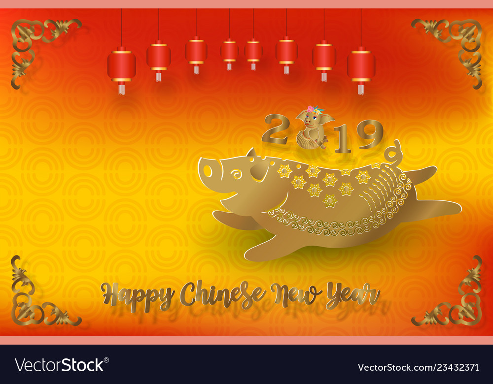 Happy chinese new year 2019 year of the pig a