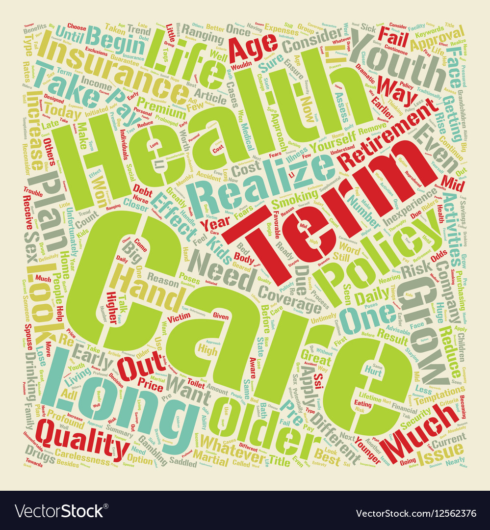 Long Term Care Health Insurance A Closer Look text vector image